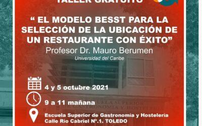 TALLER GRATUITO EL MODELO BESST PARA LA SELECCIÓN DE LA UBICACCIÓN DE UN RESTAURANTE CON ÉXITO